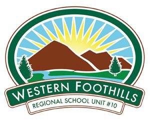 WESTERN FOOTHILLS  REGIONAL SCHOOL UNIT No. 10