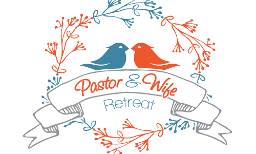Pastors & Wife Retreat