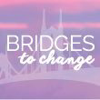 Bridges to Change Inc.